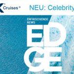 NEU: Celebrity Edge – jetzt buchbar, ab Dez. 2018 damit fahren.